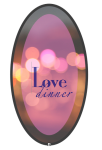 Love Dinner